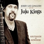 Brandon appears on the new album from Jerry Lee Gingery & The JuJu Kings!